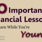 10 important financial lessons to learn while you're young!