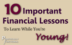 10 Important Financial Lessons To Learn While You're Young {Series}