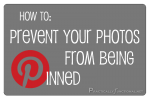 Protect Your Photos From Being Pinned On Pinterest