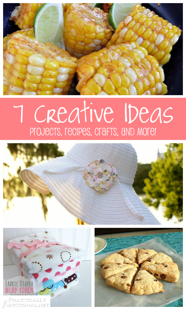 7 Creative Ideas! A roundup of projects, crafts, recipes, and more on PracticallyFunctional.net