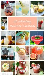 25 Refreshing Summer Cocktails!