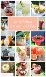 25 Refreshing Summer Cocktails!