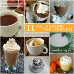 11 Warm And Delicious Fall Drinks!