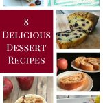 8 Delicious Dessert Recipes