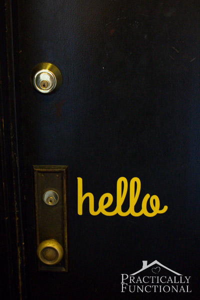DIY Hello Door Vinyl: Spruce up your front door in under 5 minutes with a welcome sign made from removable vinyl!