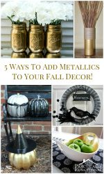 5 Ways To Add Metallics To Your Fall Decor!