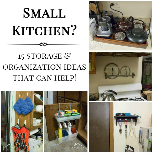 15 Small Kitchen Storage & Organization Ideas on organizing bedroom ideas, organizing a tiny house, organizing a small bathroom ideas,
