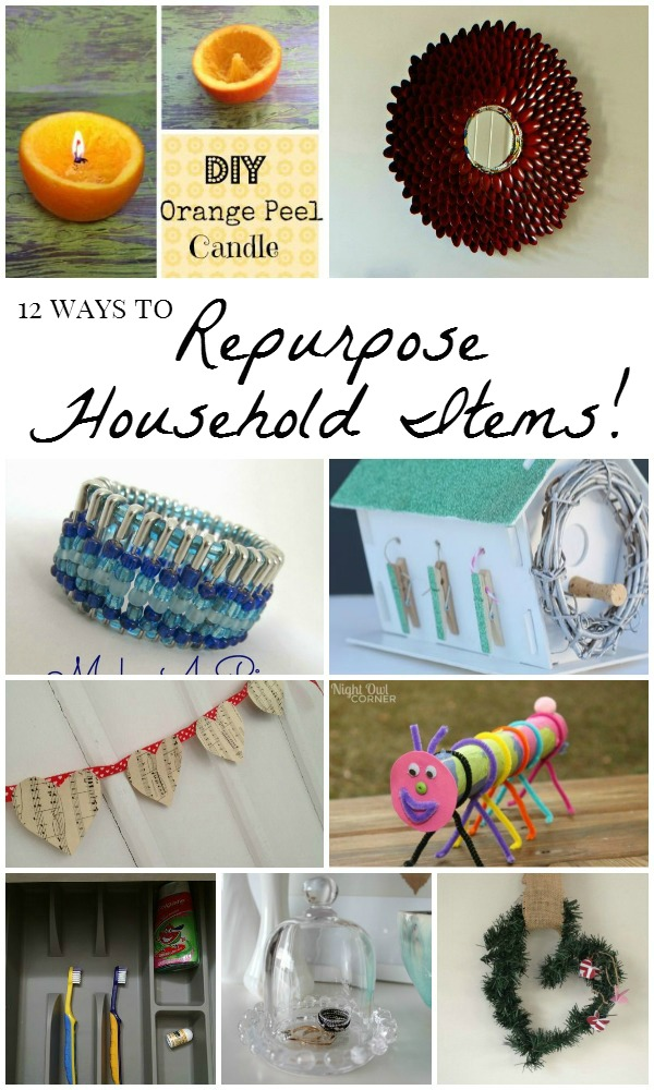 12 Creative Ways To Repurpose Household Items