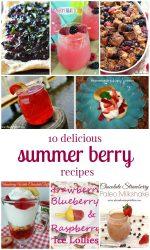 10 Delicious Summer Berry Recipes!