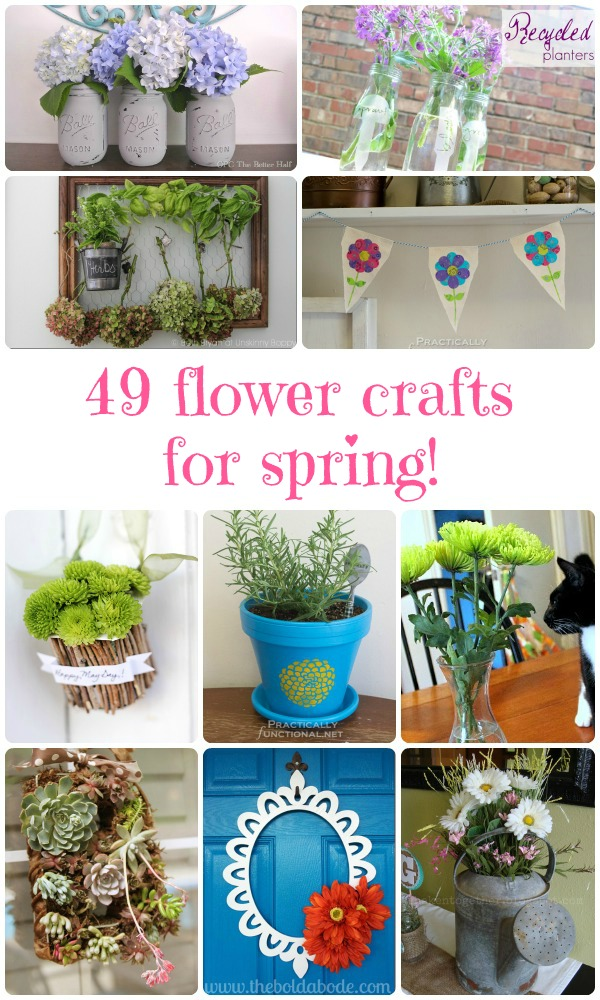 49 Flower Crafts For Spring!