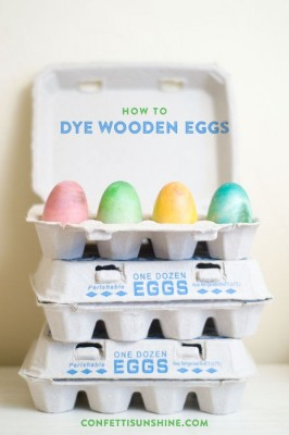 How To Dye Wooden Easter Eggs from Confetti Sunshine