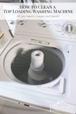 How To Clean A Top Loading Washing Machine With Vinegar And Bleach!