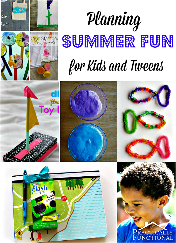 Planning Summer Fun for Kids and Tweens