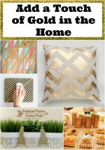 A Touch of Gold Home Projects