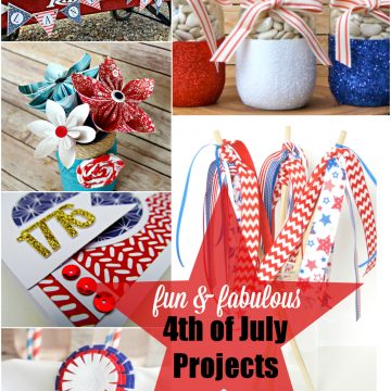16 Fabulous and Fun Fourth of July Projects