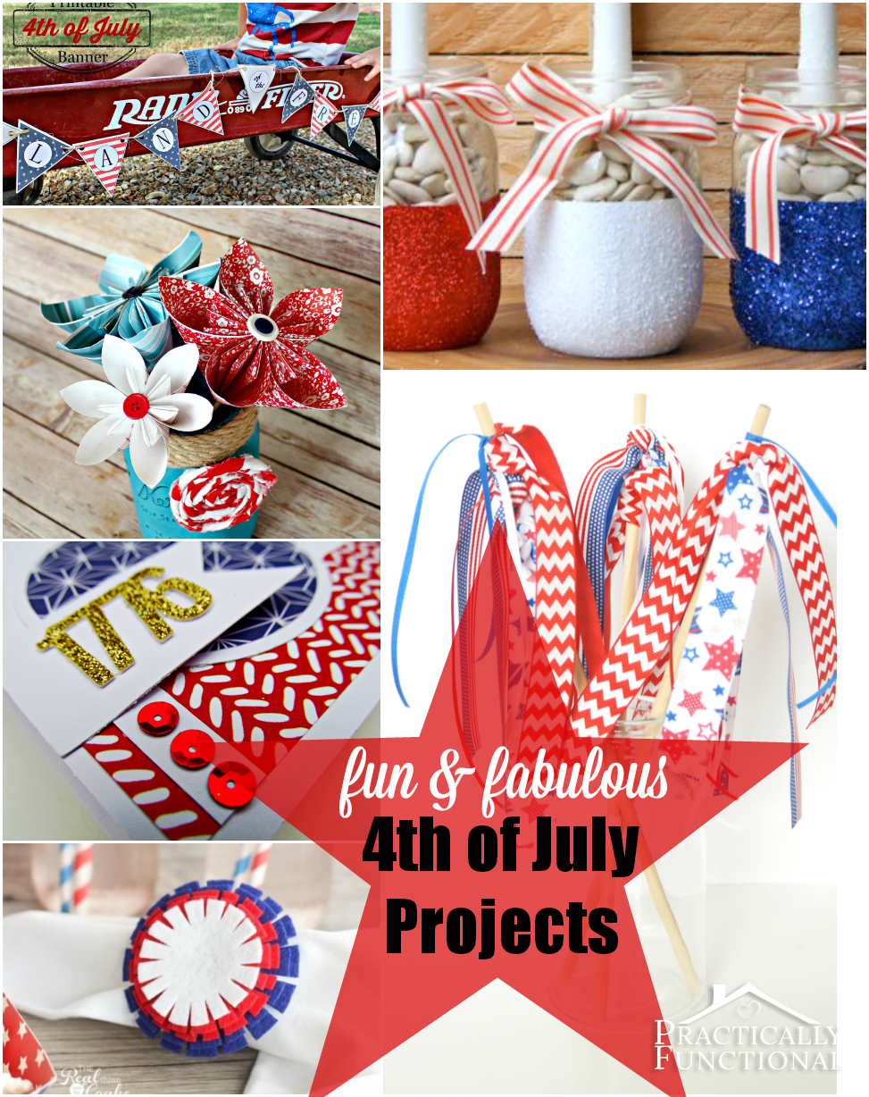 16 Fun and Fabulous Fourth of July Projects!