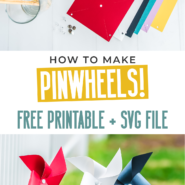 How to make pinwheels with this simple printable template and free svg file