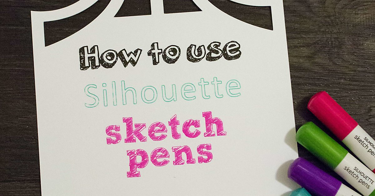 How To Use A Silhouette Cameo Silhouette Sketch Pens