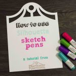 How to use Silhouette sketch pens!