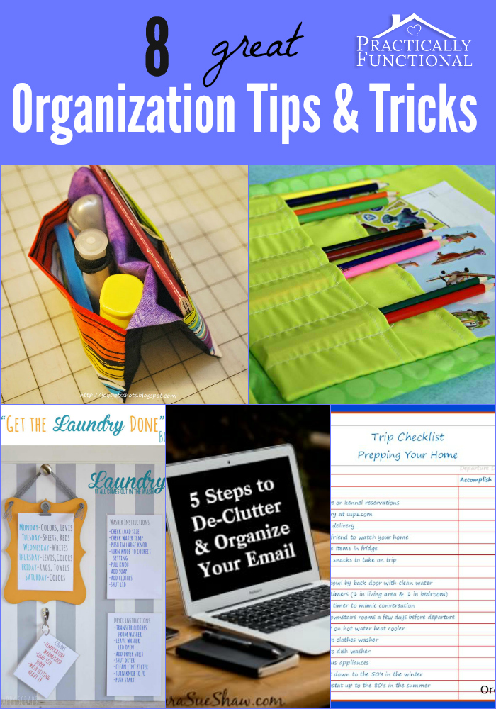 Tips And Tricks For Being Organized: 8 Great Organization Tips And Tricks