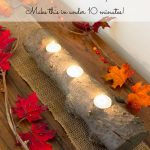 Turn a tree branch into a natural tea light candle centerpiece in under ten minutes!