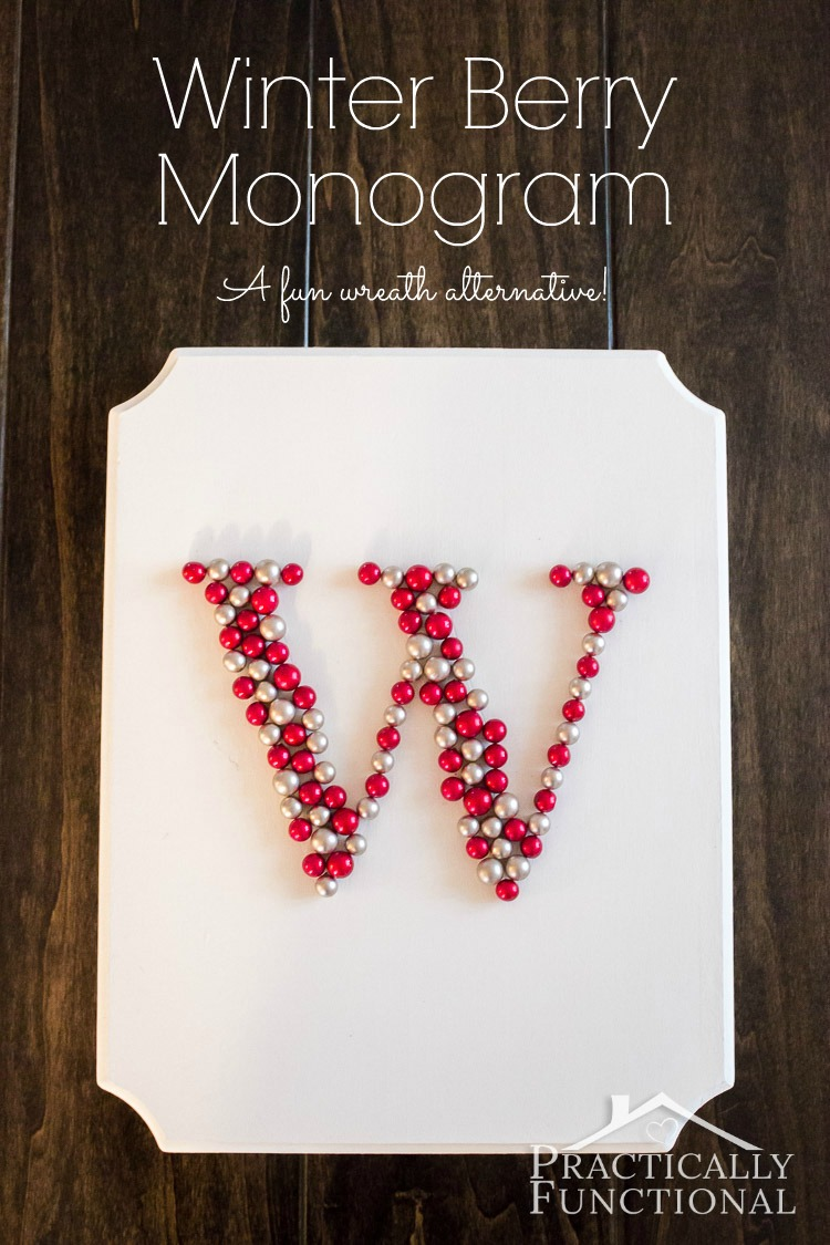 Turn winter berries into a monogram! Fun wreath alternative for the front door!