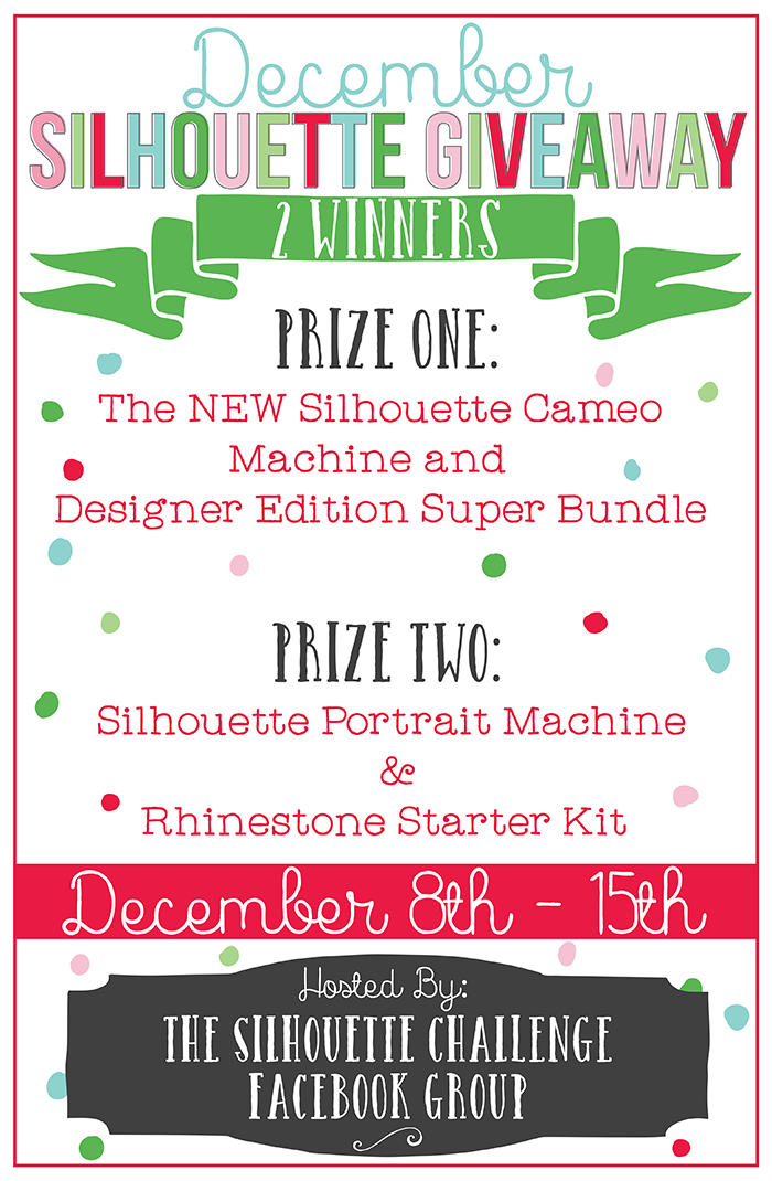 Win one of two Silhouette cutting machines now through December 15!