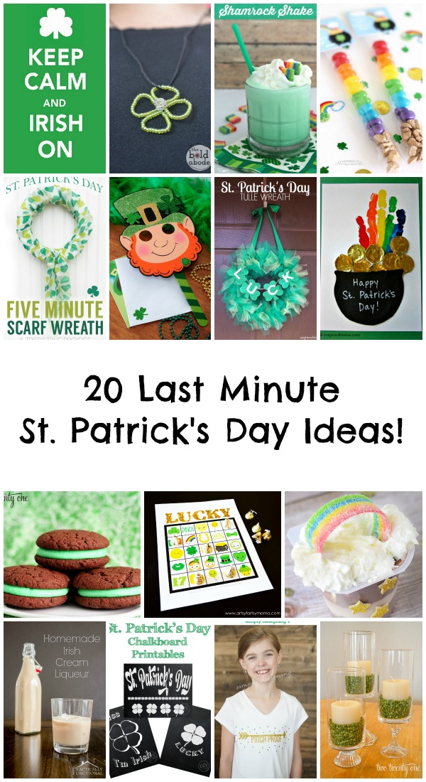20 Last Minute St. Patrick's Day Ideas