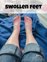 Dealing With Swollen Feet During Pregnancy