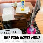 Seven easy steps to tidy your house fast! Great for when last minute company comes over!