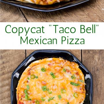Copycat Taco Bell Mexican Pizza