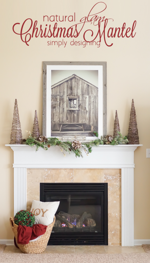 Natural Glam Christmas Mantel - and 13 other great Christmas projects!