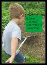 8 Ideas to Get Kids Interested in Gardening