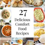 27 Delicious Comfort Food Recipes