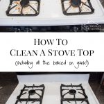 How To Really Clean A Stove Top - just two common household ingredients and a few minutes of scrubbing, and even the cooked on gunk comes off!