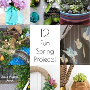 So Creative! – 12 Festive DIY Spring Projects!