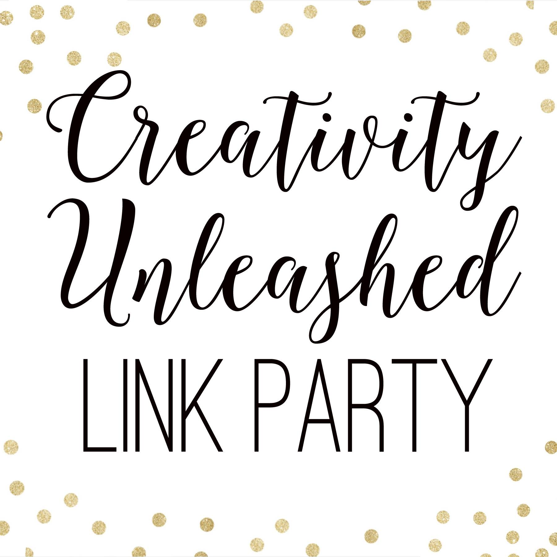 Creativity Unleashed link party every Thursday at 7pm ET!