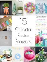 So Creative! – 15 Colorful Easter Crafts