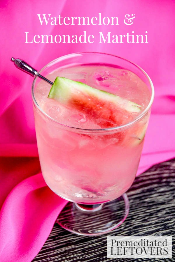 Watermelon Lemonade Martini - and 15 other delicious summer drink recipes!