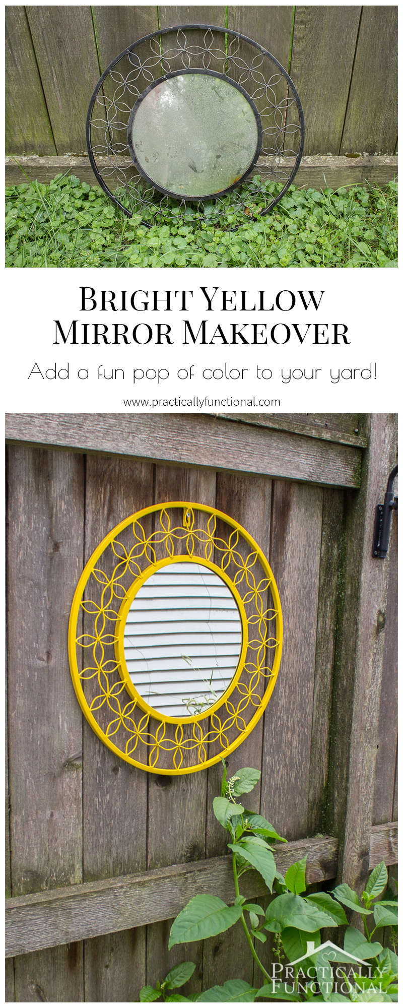Give a boring mirror a makeover in a bright color to add a fun pop of color to your fence!