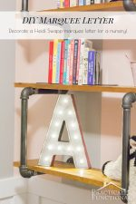 DIY Marquee Letter For The Steampunk Nursery