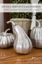 DIY Faux Mercury Glass Pumpkins (with foam pumpkins!)