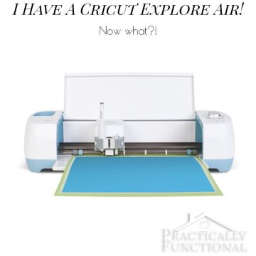 I have a Cricut Explore Air! Now what?!