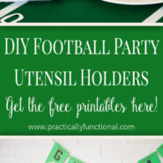Make your own football-themed utensil holders with these super cute free printables! Perfect for a football party!