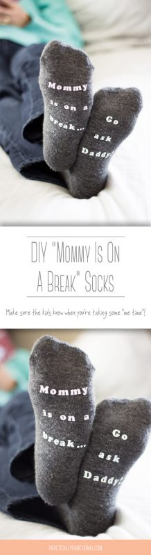 """DIY mommy is on a break socks so your kids know you're taking some """"me time"""""""