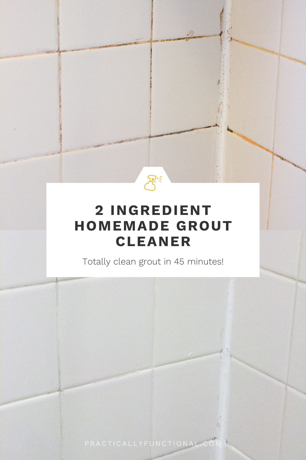 How To Clean Grout With A Homemade Cleaner Practically Functional