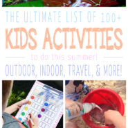 The ultimate list of 100+ summer activities for kids