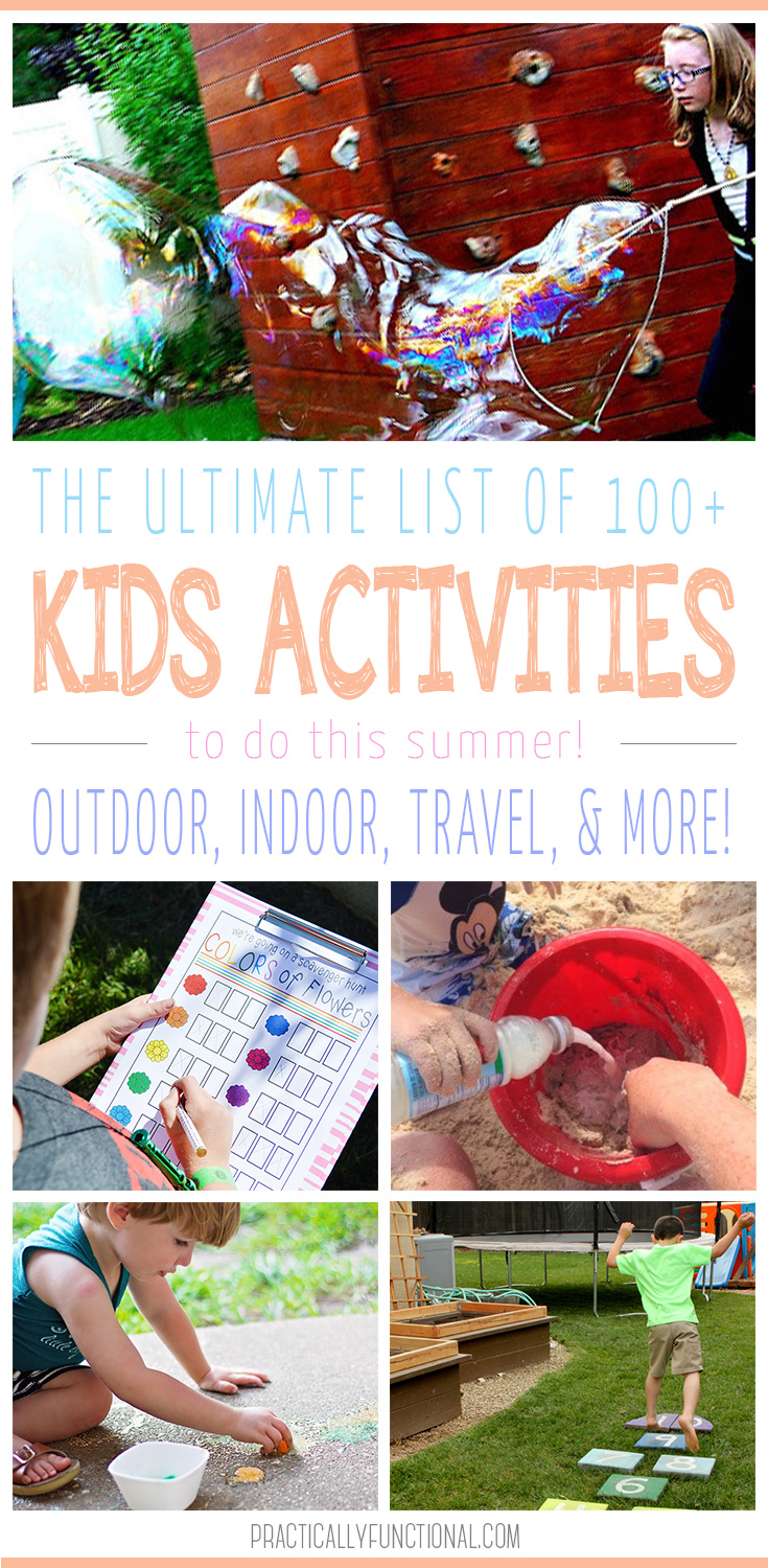 100+ awesome summer activities for kids to keep them entertained and out of your hair all summer long!