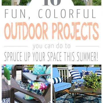 10 Gorgeous Outdoor Projects To Try This Summer!