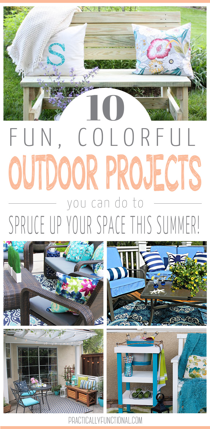 Now that summer is here, it's time to spend more time in your backyard! Get inspired with these 10 fun, colorful outdoor projects to try!